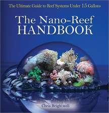 The Nano-Reef Handbook