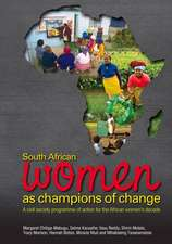 South African Women as Champions of Change:  A Civil Society Programme of Action for the African Women's Decade