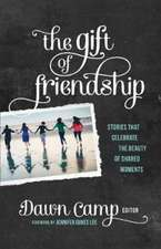 The Gift of Friendship