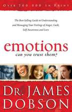 Emotions:  The Best-Selling Guide to Understanding and Managing Your Feelings of Anger, Guilt, Self-Awareness and Love