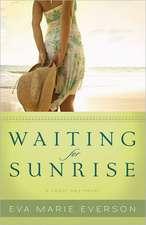 Waiting for Sunrise:  A Cedar Key Novel