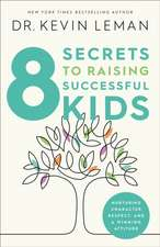 8 SECRETS TO RAISING SUCCESSFUL KID