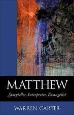 Matthew:  Storyteller, Interpreter, Evangelist