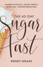 40-Day Sugar Fast