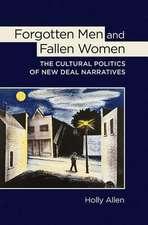 Forgotten Men and Fallen Women