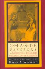 The Chaste Passions