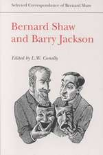 Bernard Shaw and Barry Jackson