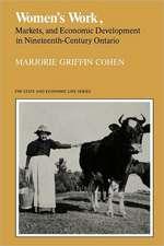 Women's Work, Markets and Economic Development in Nineteenth-Century Ontario