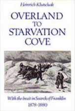 Overland to Starvation Cove