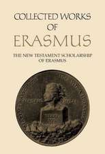 NEW TESTAMENT SCHOLARSHIP OF ERASMUS