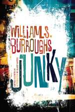 "Junky:  The Definitive Text of ""Junk"""