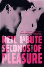 Seconds of Pleasure:  Stories