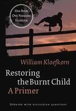 Restoring the Burnt Child: A Primer