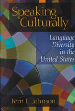 Speaking Culturally: Language Diversity in the United States