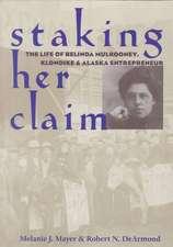 Staking Her Claim: Life Of Belinda Mulrooney