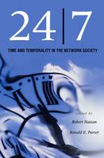 24/7: Time and Temporality in the Network Society