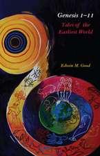 Genesis 1-11: Tales of the Earliest World