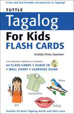 Tuttle Tagalog for Kids Flash Cards Kit: [Includes 64 Flash Cards, Audio CD, Wall Chart & Learning Guide]