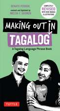 Making Out in Tagalog: A Tagalog Language Phrase Book (Completely Revised)