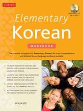 Elementary Korean Workbook: A Complete Language Activity Book for Beginners (Online Audio Included)