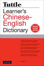 Tuttle Learner's Chinese-English Dictionary: Revised Second Edition [Fully Romanized]