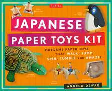 Japanese Paper Toys Kit: Origami Paper Toys that Walk, Jump, Spin, Tumble and Amaze!