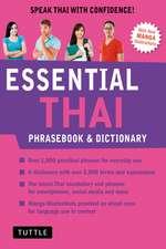 Essential Thai Phrasebook and Dictionary: Speak Thai with Confidence (Revised Edition)