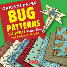 "Origami Paper 100 sheets Bug Patterns 6"" (15 cm): Tuttle Origami Paper: High-Quality Origami Sheets Printed with 8 Different Designs: Instructions for 8 Projects Included"