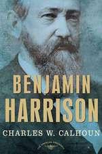 Benjamin Harrison:  The 23rd President, 1889-1893
