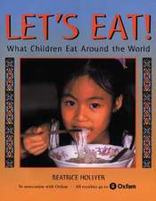 Let's Eat!:  What Children Eat Around the World