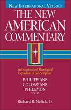 Philippians, Colossians, Philemon:  An Exegetical and Theological Exposition of Holy Scripture