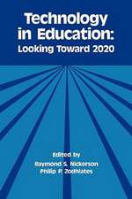 Technology in Education:  Looking Toward 2020