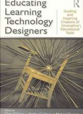 Educating Learning Technology Designers:  Guiding and Inspiring Creators of Innovative Educational Tools