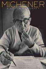 Michener:  A Writer's Journey