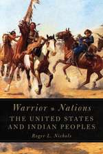 Warrior Nations:  The United States and Indian Peoples