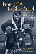 From POW to Blue Angel:  The Story of Commander Dusty Rhodes
