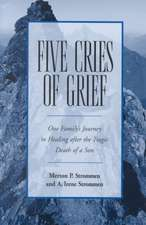 Five Cries of Grief:  Contemporary Literature and the Life of Faith