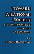 Toward a Rational Society:  Student Protest, Science, and Politics