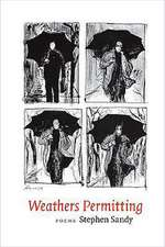Weathers Permitting