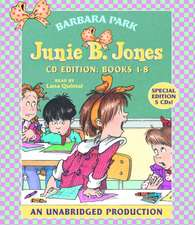 Junie B. Jones Collection:  #1 Stupid Smelly Bus; #2 Monkey Business; #3 Big Fat Mouth; #4 Sneaky Peeky Spyi Ng; #5 Yucky Blucky Fruitcake;