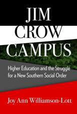 Williamson-Lott, J:  Jim Crow Campus