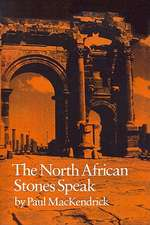The North African Stones Speak