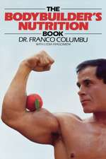 The Bodybuilder's Nutrition Book