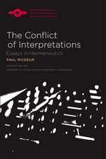 The Conflict of Interpretations: Essays in Hermeneutics