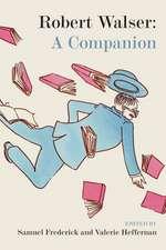 Robert Walser: A Companion