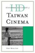 Historical Dictionary of Taiwan Cinema