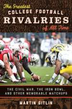 Greatest College Football Rivalries of All Time