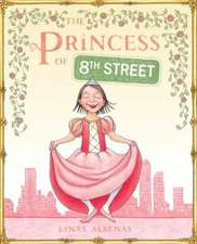 The Princess of 8th Street