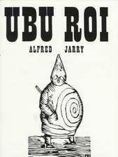 Ubu Roi Play