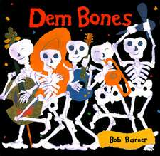 Dem Bones:  New and Selected Poems